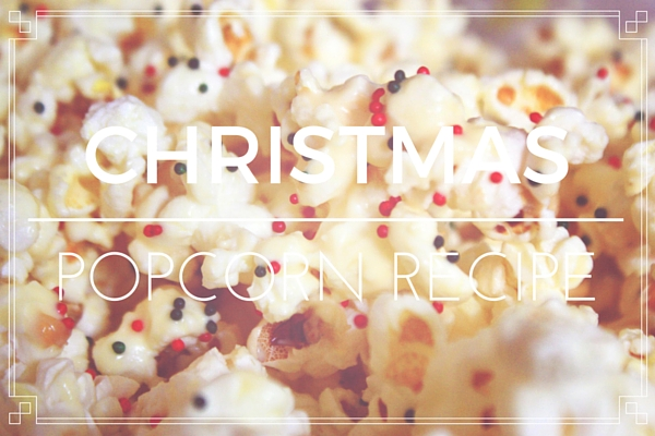 Best Recipe for Christmas Popcorn
