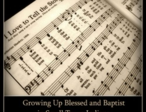 I Love to Tell the Story: Growing Up Blessed and Baptist in Small Town Indiana Book Review and Giveaway