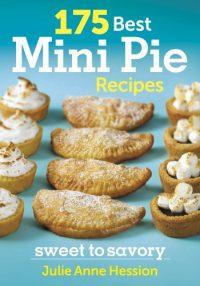 175 Best Mini Pie Recipes Cookbook Review
