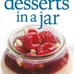 150 Best Desserts in a Jar Cookbook