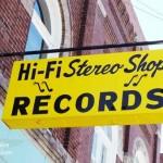 Hi Fi Stereo Records Shop in Fairmount, Indiana Exterior Sign