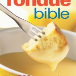 The Fondue Bible by Ilana Simon