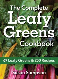 The Complete Leafy Greens Cookbook by Susan Sampson