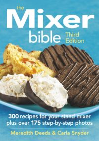 The Mixer Bible 3rd Edition Cookbook by Meredith Deeds and Carla Snyder