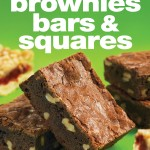 The 250 Best Brownies, Bars, and Squares Cookbook by Esther Brody