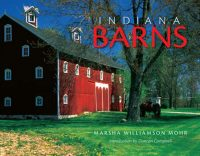 Indiana Barns by Marsha Williamson Mohr