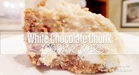 White Chocolate Chunk Oatmeal Cookie Dough Bars Recipe