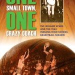 One Small Town One Crazy Coach by Mike Roos