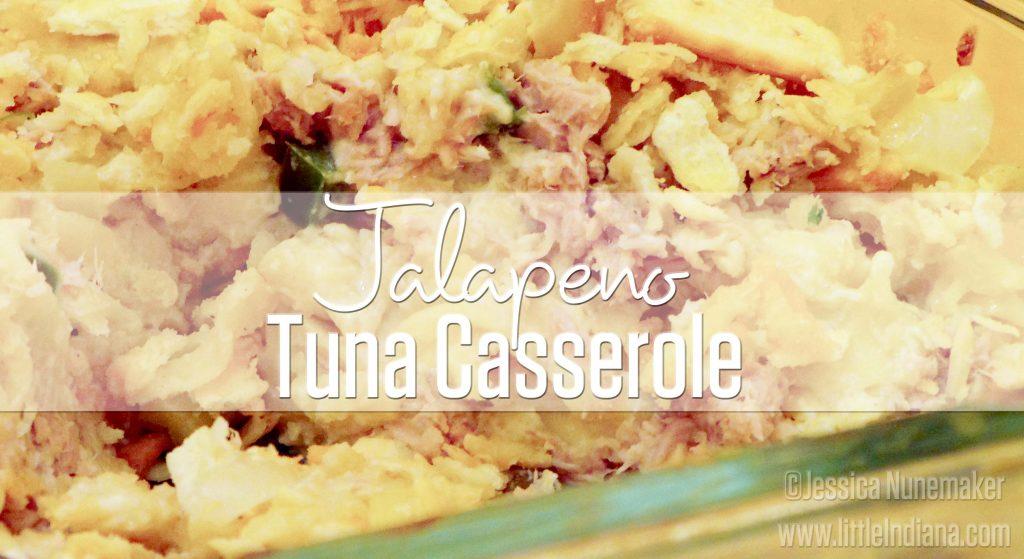Homemade Tuna Casserole: with Jalapeno!