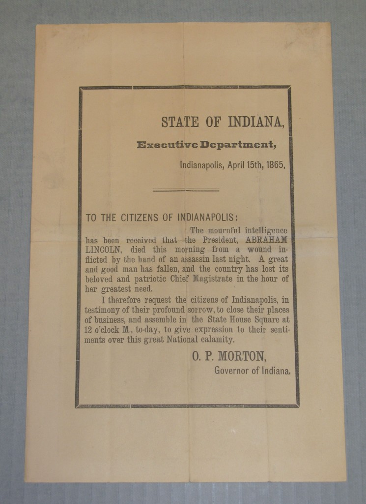 A proclamation from Indiana Governor Oliver P. Morton to the people of Indianapolis, announcing the assassination of Abraham Lincoln.