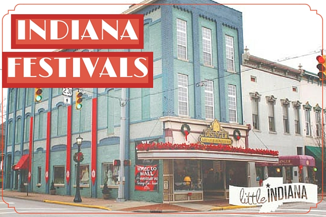 Indiana Festivals and Events THIS WEEKEND