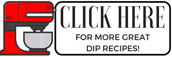 Great Dip Recipes