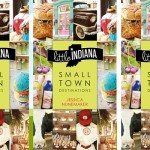 Little Indiana Small Town Destinations Book Available