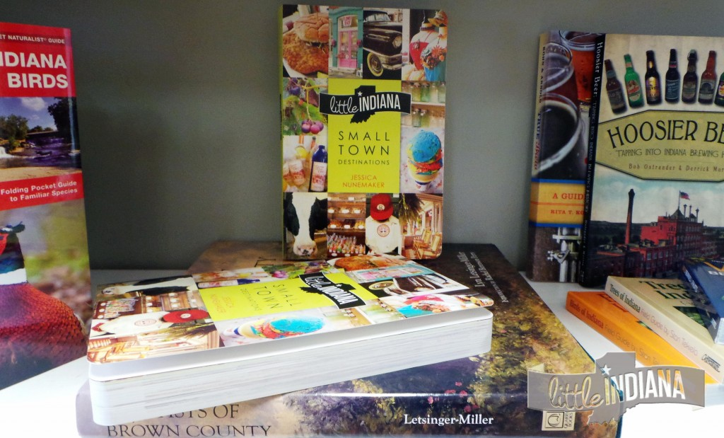 """Little Indiana: Small Town Destinations"" is available at Wild Geese Bookshop"