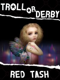 Troll or Derby by Indiana Author Red Tash