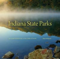Indiana State Parks by Matt Williams