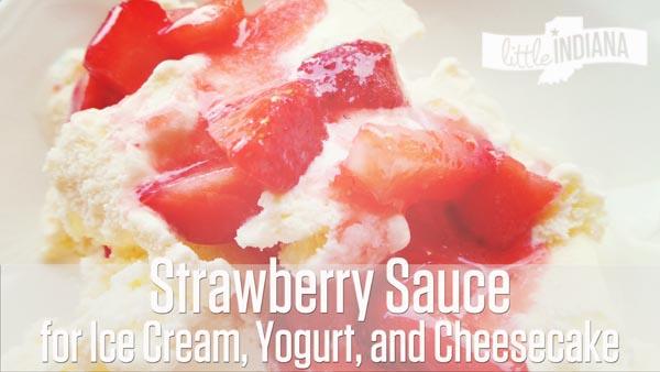 Fresh Strawberry Sauce Topping Recipe