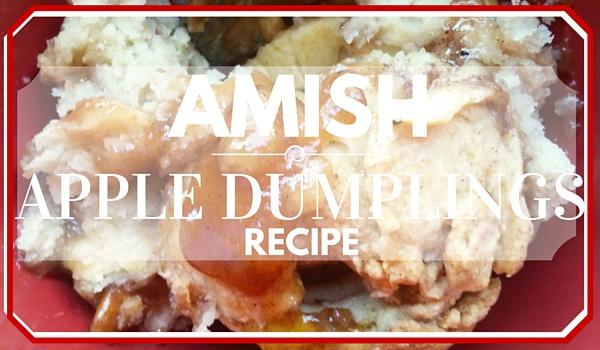 Recipe for Amish Apple Dumplings