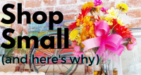 Why You Should Shop Small Businesses