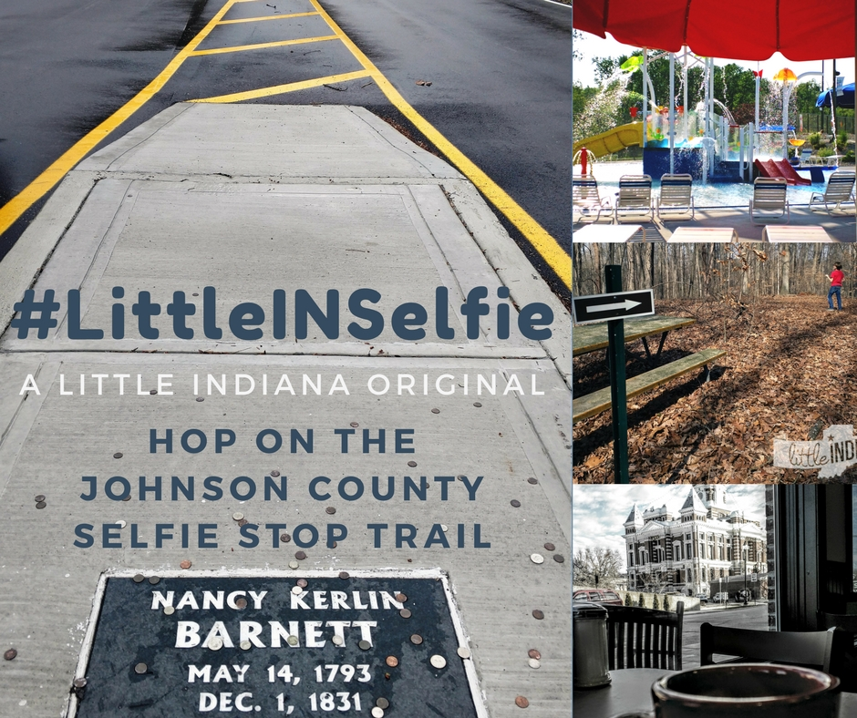 #LittleINSelfie Indiana County Selfie Trail for Johnson County (2)